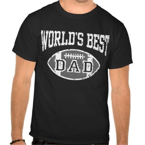 worlds_best_dad_football_shirts-r3be6705756464a1cb3a846c52a2a07c9_va6lr_512