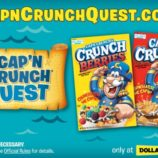 Enter the Cap'n Crunch Quest for a Chance to Win!