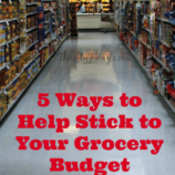5 Ways to Help Stick to Your Grocery Budget