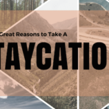 7 Great Reasons to Take a Staycation this Year