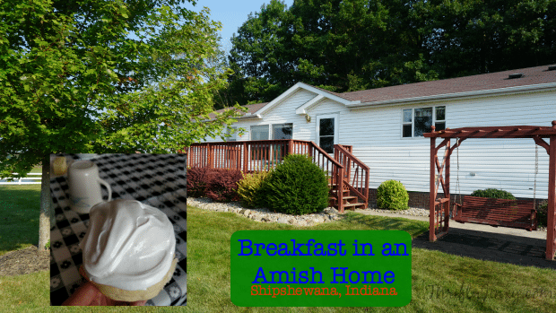 Amish Home Visit – Shipshewana, Indiana – I Love a Breakfast Haystack!