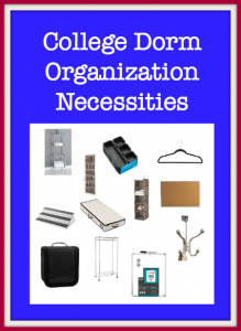 College Dorm Organization Necessities