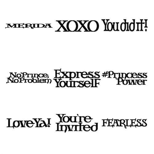 Disney® Princess Brave Phrases, and Sentiments Cartridge