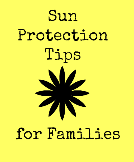 Sun Protection Tips for Families