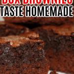 How to Make Box Brownies Taste Like Homemade