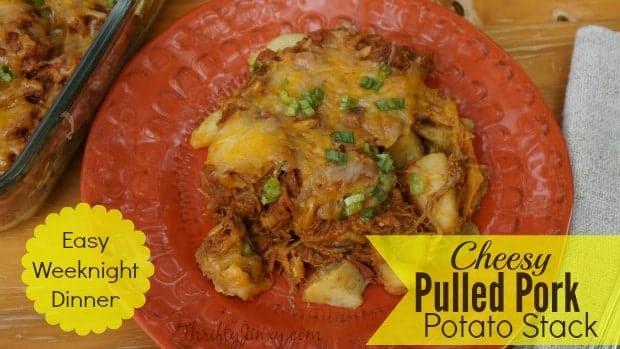 Cheesy Pulled Pork Potato Stack Recipe Weeknight Dinner