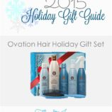 2015 Holiday Gift Guide – Ovation Hair Gift Set