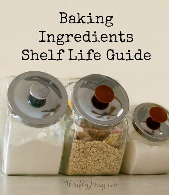 Baking Ingredients Shelf Life Guide
