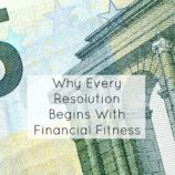 Why Every Resolution Begins With Financial Fitness