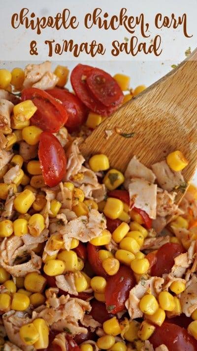 Chipotle Chicken, Corn and Tomato Salad Recipe
