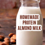 Homemade-Protein-Almond-Milk-Recipe