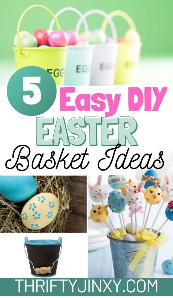 Easy DIY Easter Basket Ideas