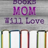 Mother's Day: Books Mom Will Love + Printable Bookmarks!