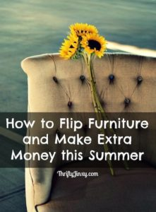 How to Flip Furniture and Make Extra Money this Summer