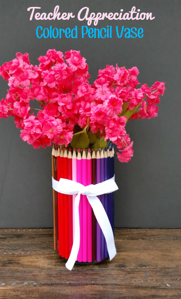 Homemade Teacher Appreciation Gift Colored Pencil Vase Thrifty Jinxy