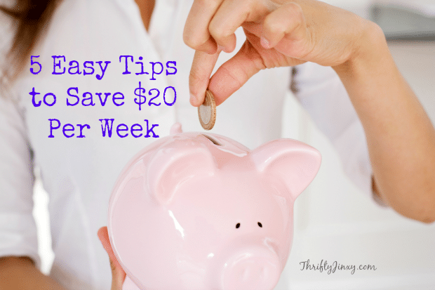 5 Easy Tips to Save $20 Per Week
