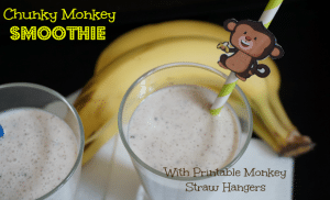 Chunky Monkey Smoothie Recipe + Printable Monkey Straw Hangers