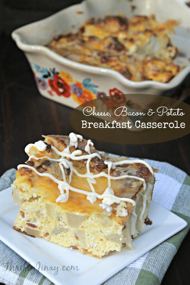 Cheese, Bacon and Potato Breakfast Casserole Recipe