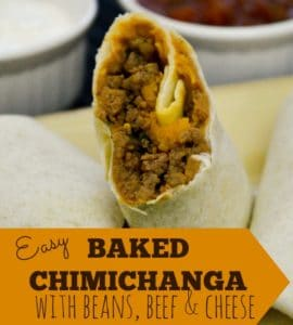 Easy Baked Chimichanga Recipe – Bean, Beef and Cheese