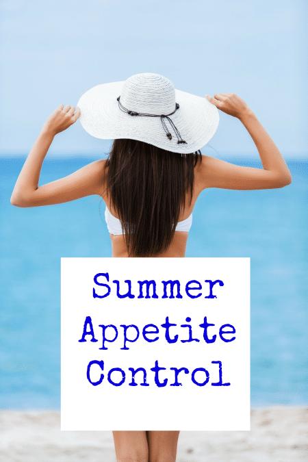 Summer Appetite Control