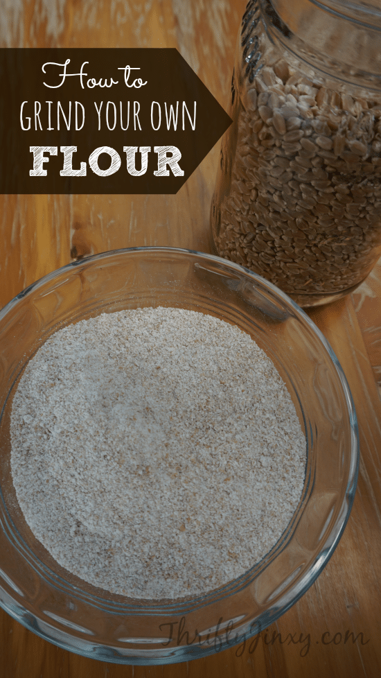 How to Grind Your Own Flour at Home