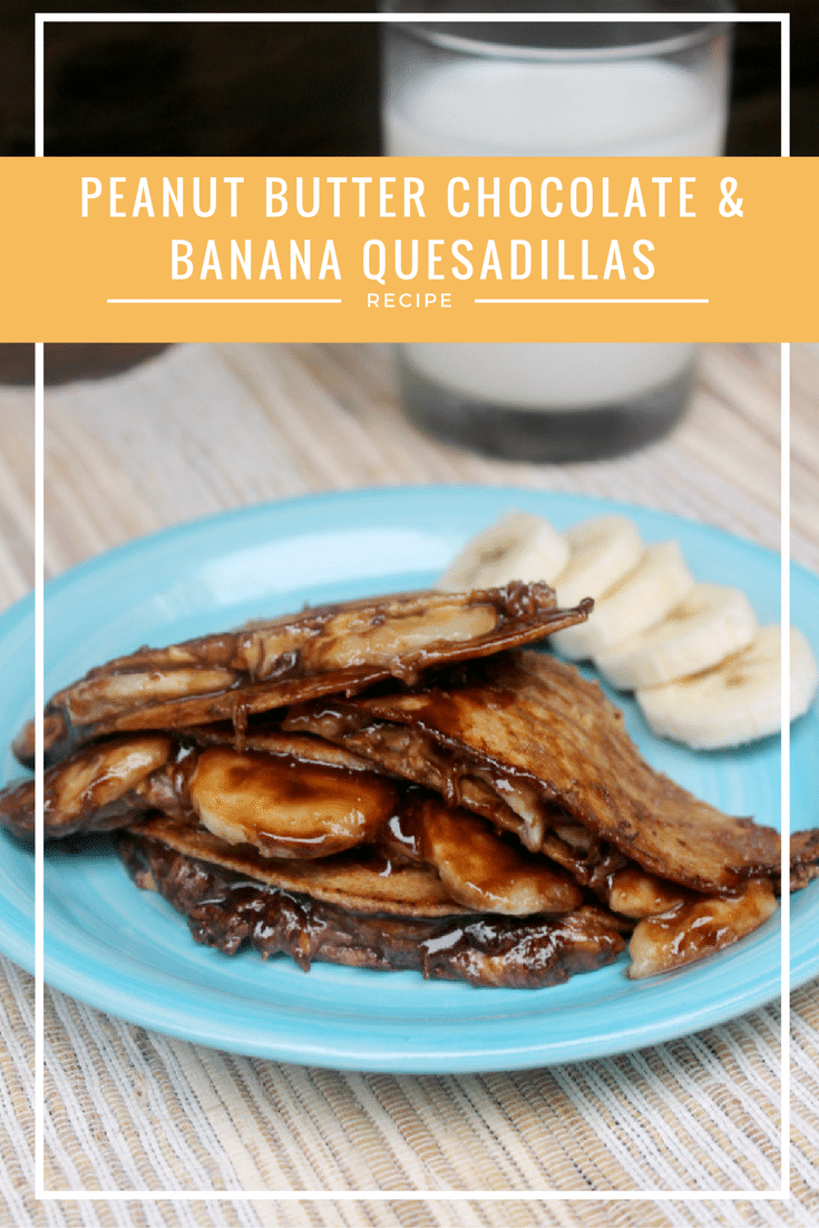 This Peanut Butter Chocolate and Banana Quesadillas Recipe is perfect for an after school snack or an anytime dessert!