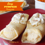 Easy Pumpkin Crepes Recipe – Fall Brunch or Dessert Perfection