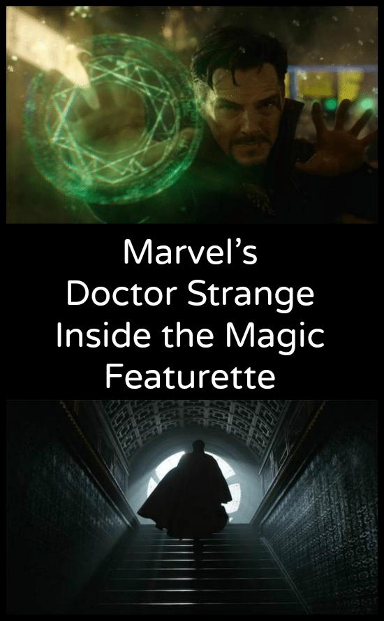 Marvel's Doctor Strange Inside the Magic Featurette