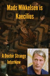 Mads Mikkelsen: So Good at Being Bad! Doctor Strange's Kaecilius Interview