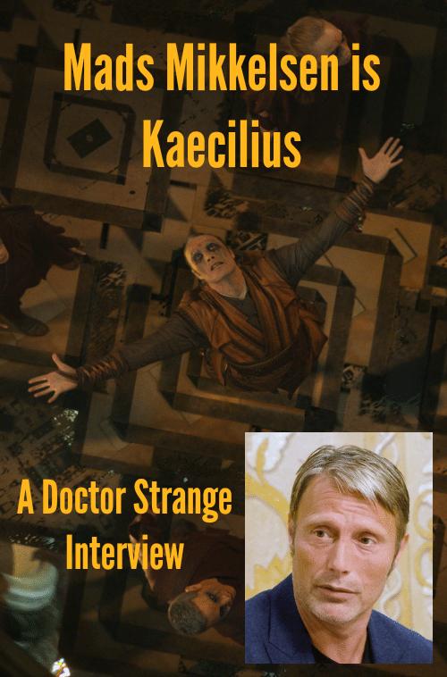 Mads Mikkelsen is Kaecilius - A Doctor Strange Interview