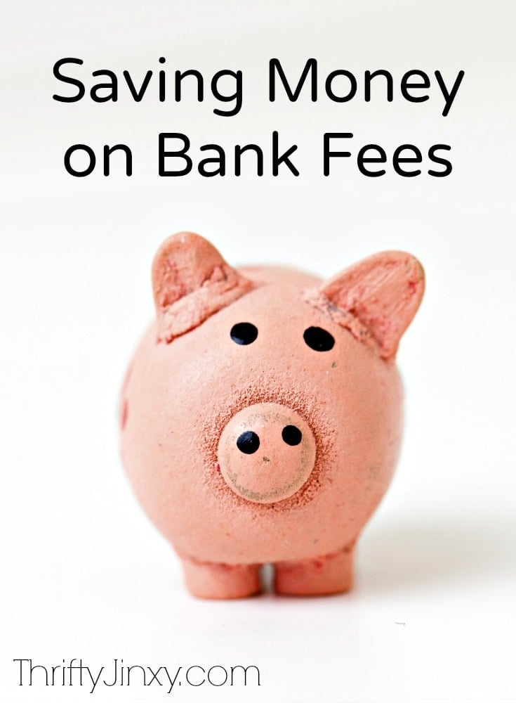 Saving Money on Bank Fees - How to Avoid Those Unnecessary Costs