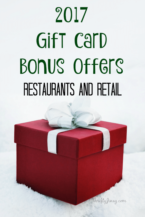 2017 Gift Card Bonus Offers - Restaurants and Retail