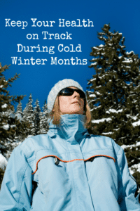 Keep Your Health on Track During Cold Winter Months