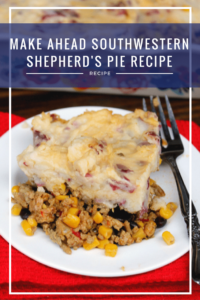 Make Ahead Southwestern Shepherd's Pie Recipe