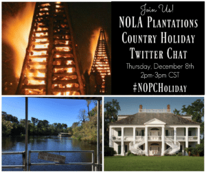 Join Us For A NOLA Plantation Country Holiday Twitter Chat #NOPCHoliday