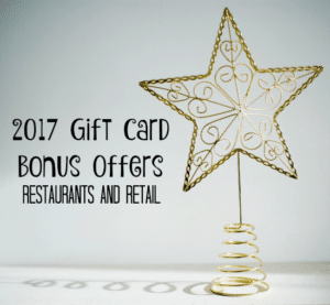 2017 Gift Card Bonus Offers – Restaurants and Retail