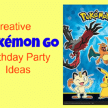 Creative Pokemon GO Birthday Party Ideas To Thrill The Kids