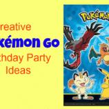 Creative Pokemon GO Birthday Party Ideas To Thrill The Kids