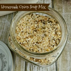 Homemade Onion Soup Mix Recipe – Replace the Packets!