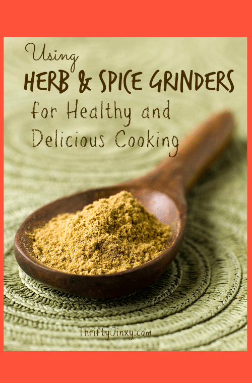 Using Spice Grinders for Delicious and Healthy Cooking