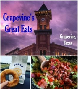 Grapevine's Great Eats – North Texas Food You'll Want to Try!