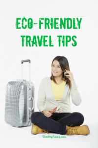 Eco-Friendly Travel Tips