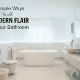 5 Simple Ways to Add Modern Flair To Your Bathroom