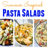 17 Summer Inspired Pasta Salads
