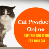 Cat Products Online – Top Trending Items for Your Cat!