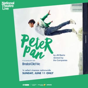 National Theatre Live Peter Pan Event June 11 + Reader Giveaway