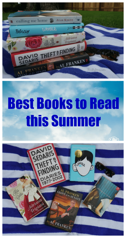 Best Books to Read this Summer - Trigiani, Sedaris, Franken, Trigiani, Palacio, Kibler