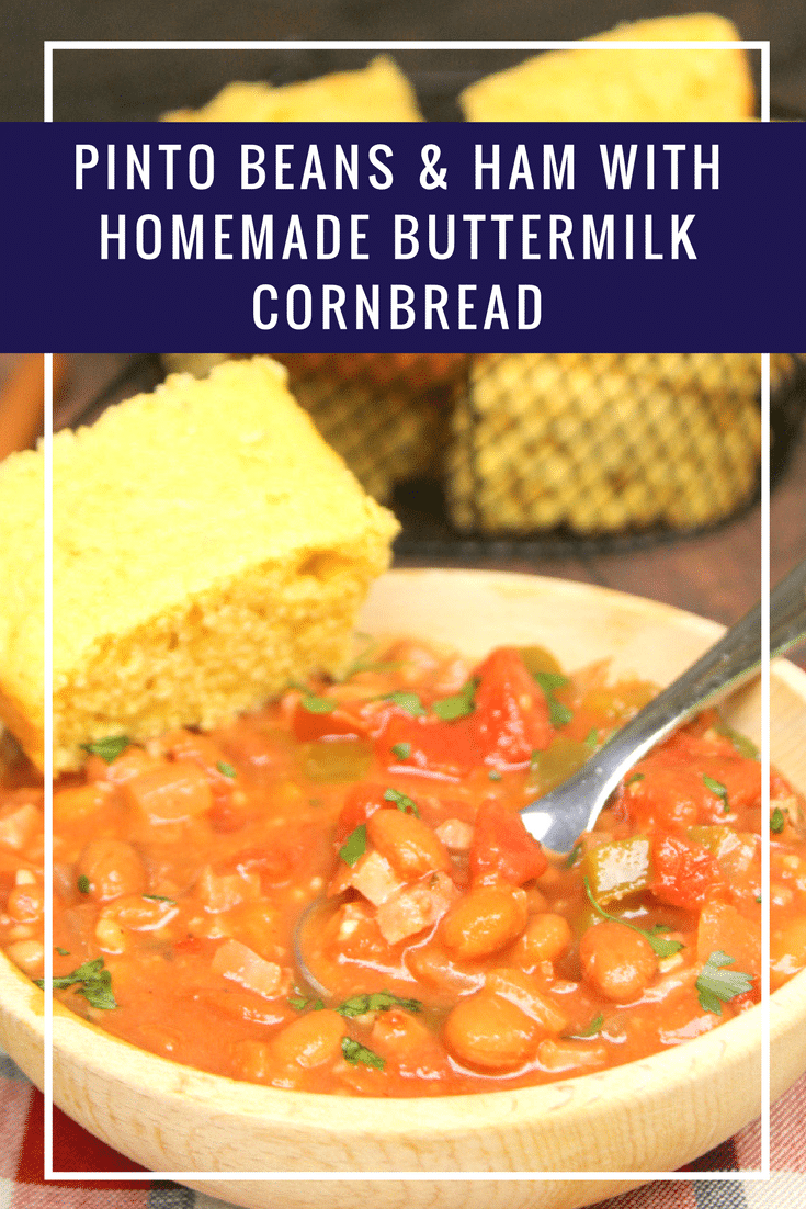 This delicious recipe for Pinto Beans and Ham cooks up easily in the slow cooker and pairs PERFECTLY with this Homemade Buttermilk Cornbread recipe! #AD