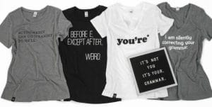 Grammar T-Shirts: Perfect for Word Nerds! only $16.95 + FREE Shipping!