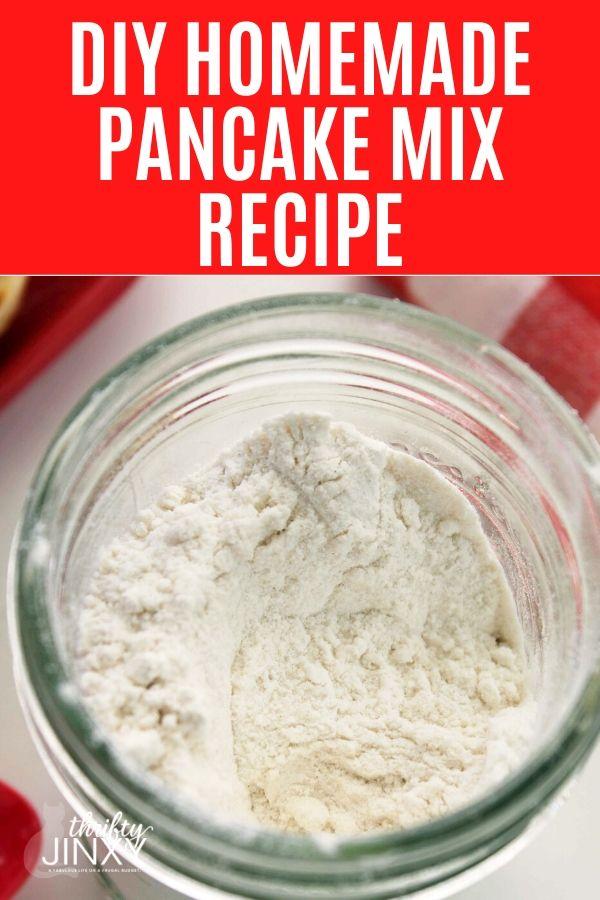 DIY Homemade Pancake Mix Recipe